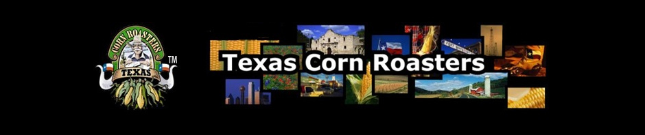 Texas Corn Roasters  – Ken O'Keefe, TXC MFG. INC.